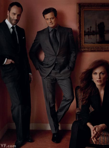 Tom Ford with Colin Firth and Julianne Moore One film together: A Single Man (2009)