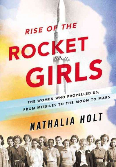 Rise of the Rocket Girls Book