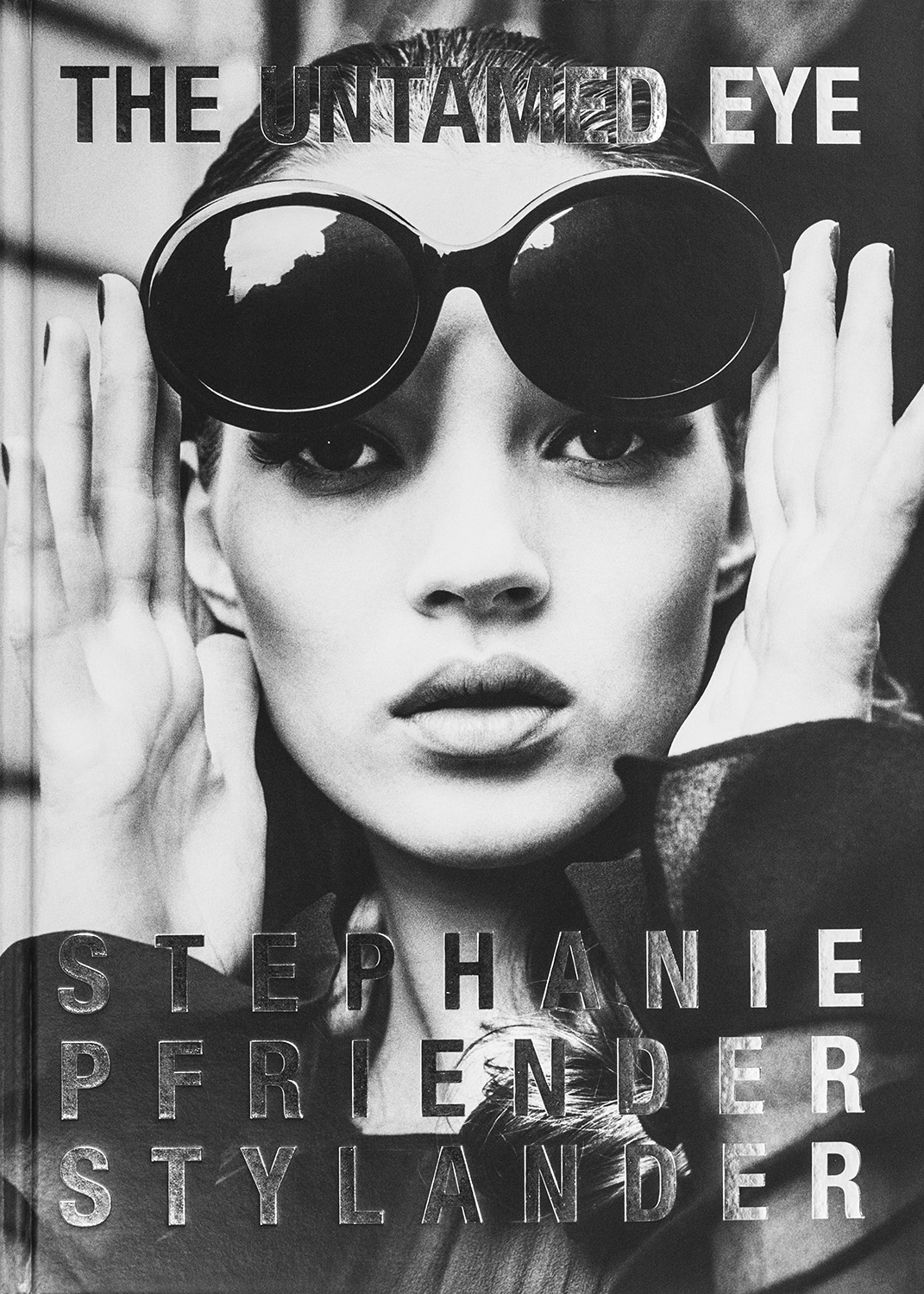 Stephanie Pfriender Stylander - Untamed Eye
