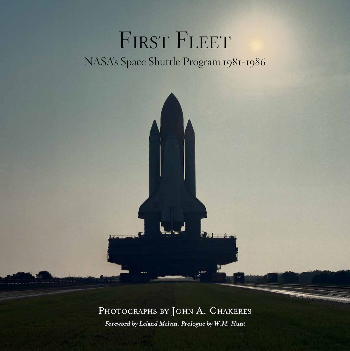 First Fleet by John A. Chakeres