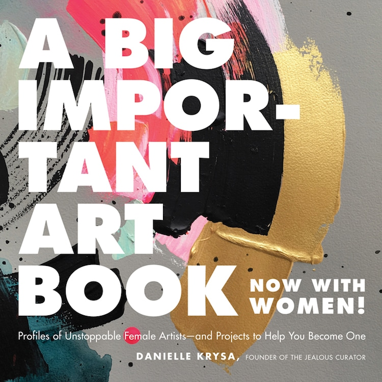 A Big Important Art Book by Danielle Krysa
