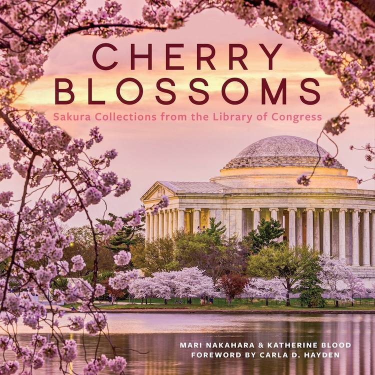 Libro Cherry Blossoms: Sakura Collections from the Library of Congress