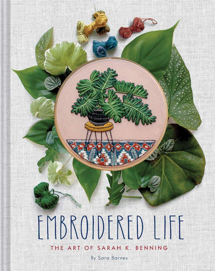 Embroidered Life: The Art of Sarah K. Benning / libro de bordado