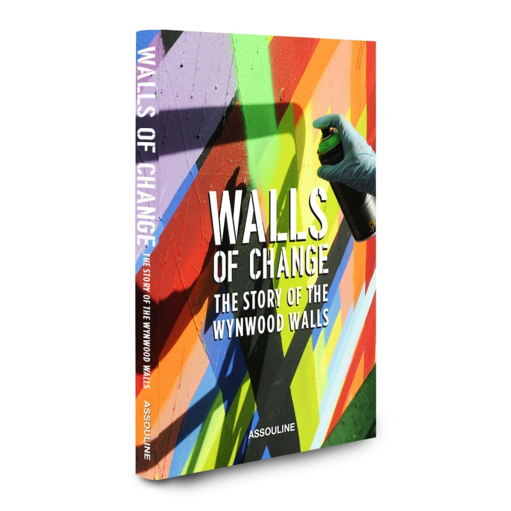 Walls Of Change The Story Of The Wynwood Wall