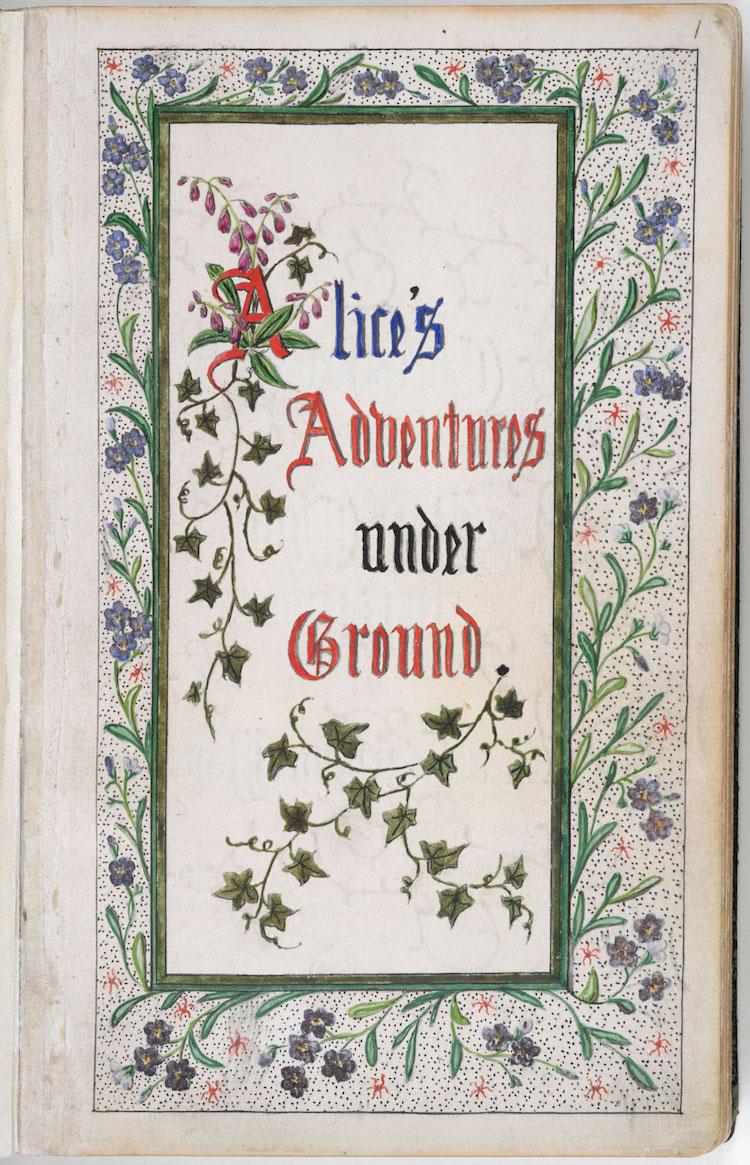 """Original Manuscript of """"'Alice's Adventures Under Ground"""