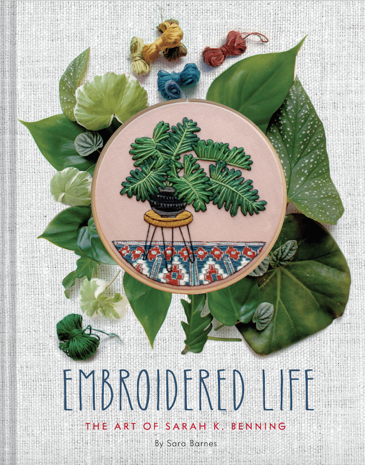 Embroidered Life Book About Contemporary Embroidery Artist Sarah K. Benning