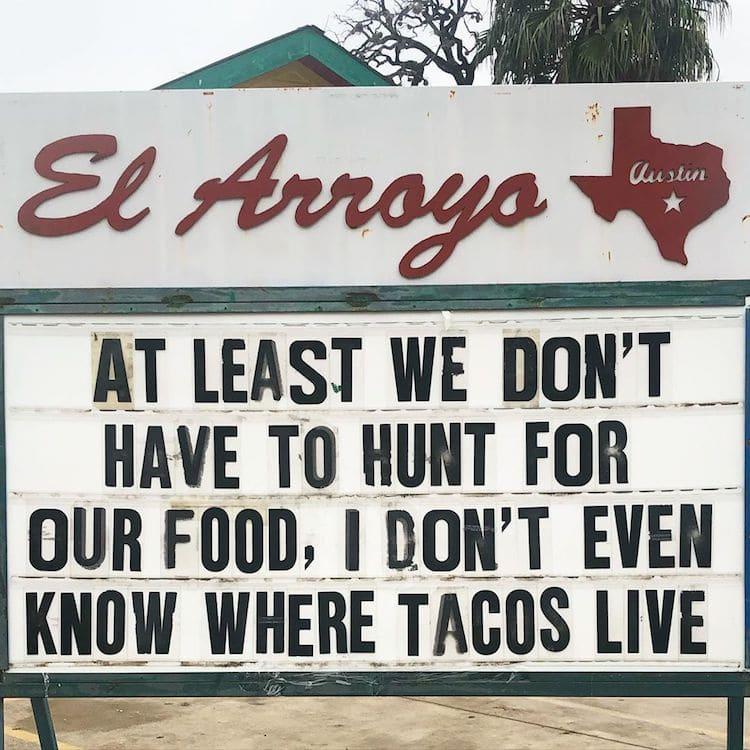 Funny Signs by El Arroyo Restaurant