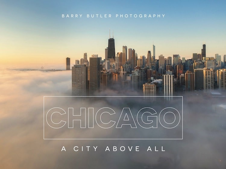 Chicago, A City Above All by Barry Butler