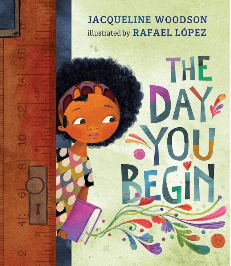 The Day You Begin written by Jacqueline Woodson illustrated by Rafael López