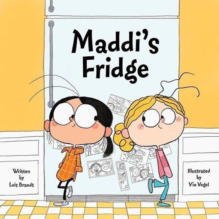 Maddi's Fridge written by Lois Brandt and illustrated by Vin Vogel