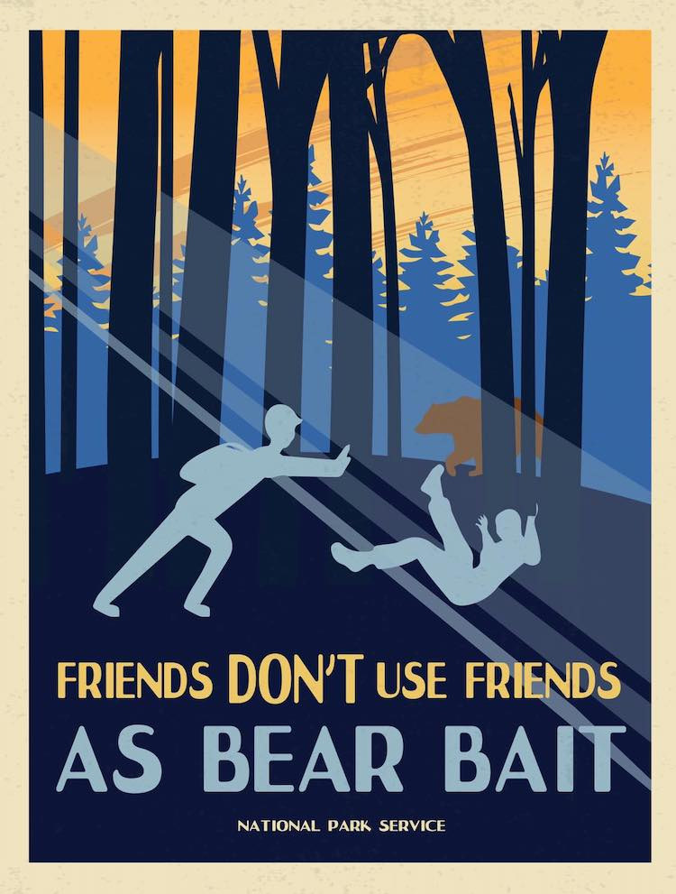 Funny PSA Poster by National Park Service