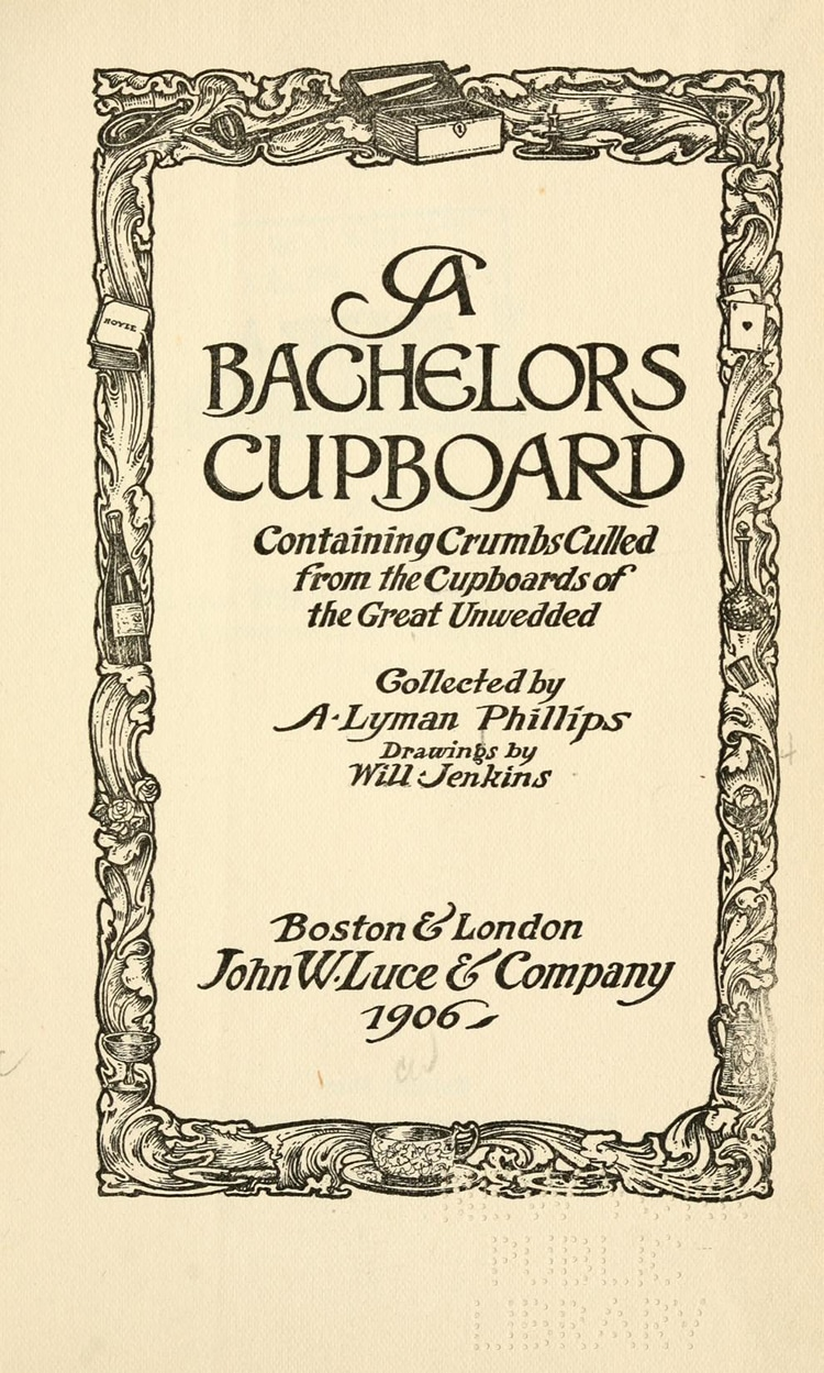 Bachelor's Cupboard Historic Cookbook