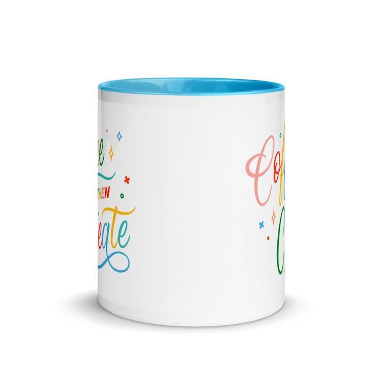 Coffee Then Create Blue Mug