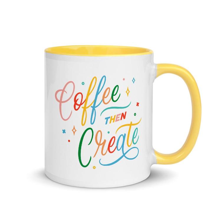 Coffee Then Create Yellow Mug