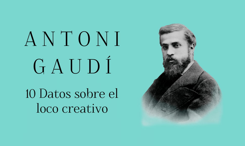 Datos de Antoni Gaudí