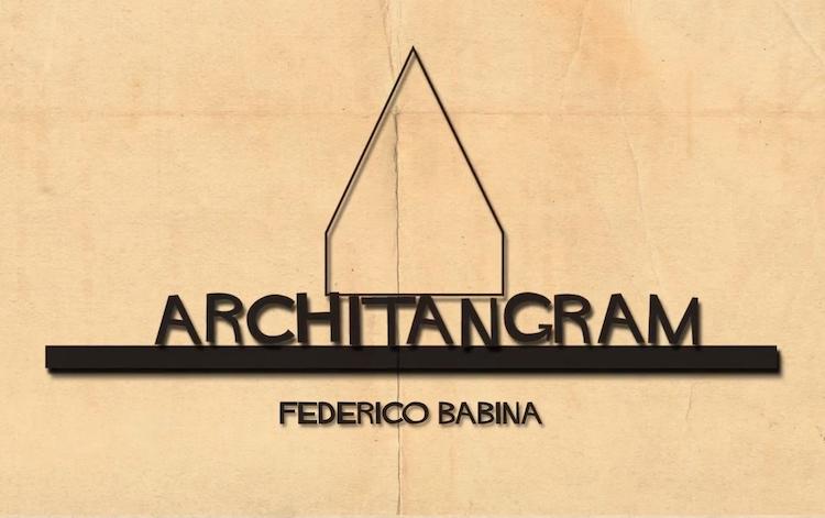 ARCHITANGRAM , le jeu architectural par Federico Babina