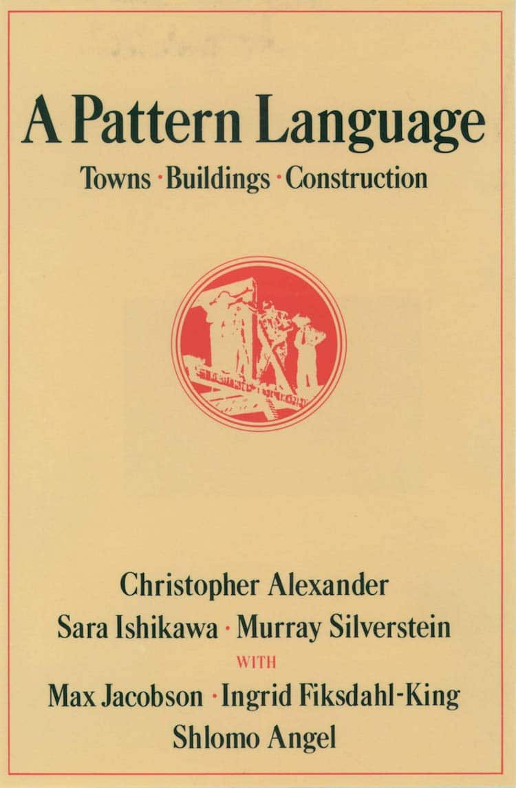 A Pattern Language - 25 Books Every Architect and Architecture Lover Should Read