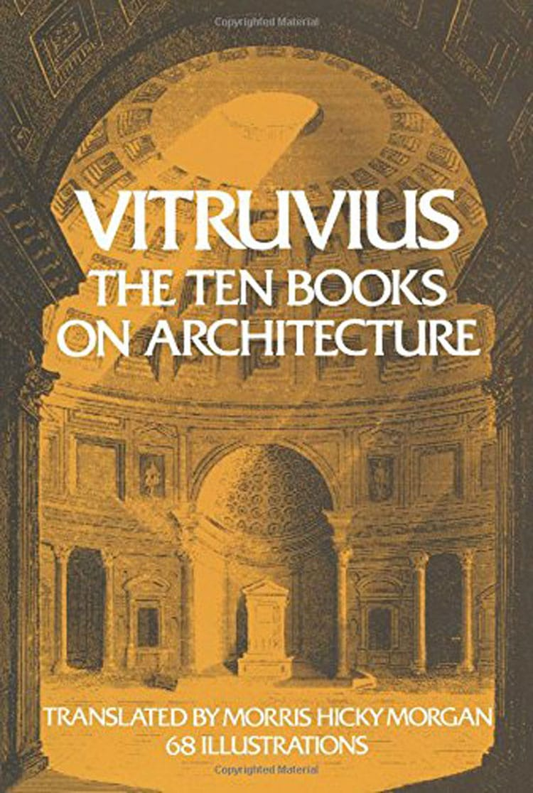 Vitruvious The Ten Books of Architecture - 25 Books Every Architect and Architecture Lover Should Read