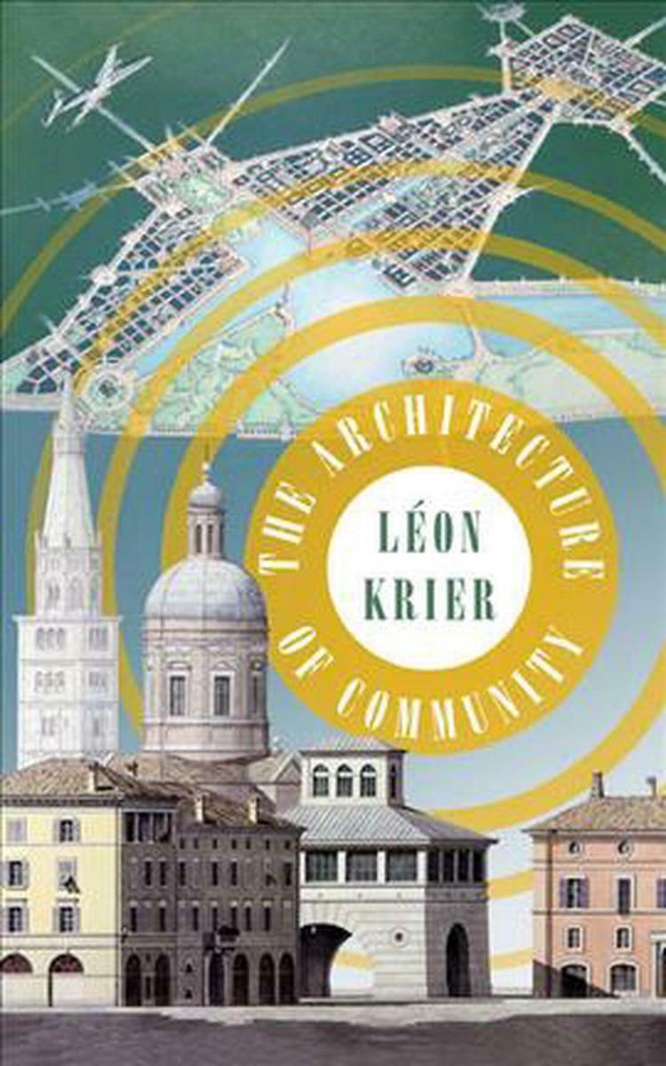 The Architecture of Community - 25 Books Every Architect and Architecture Lover Should Read