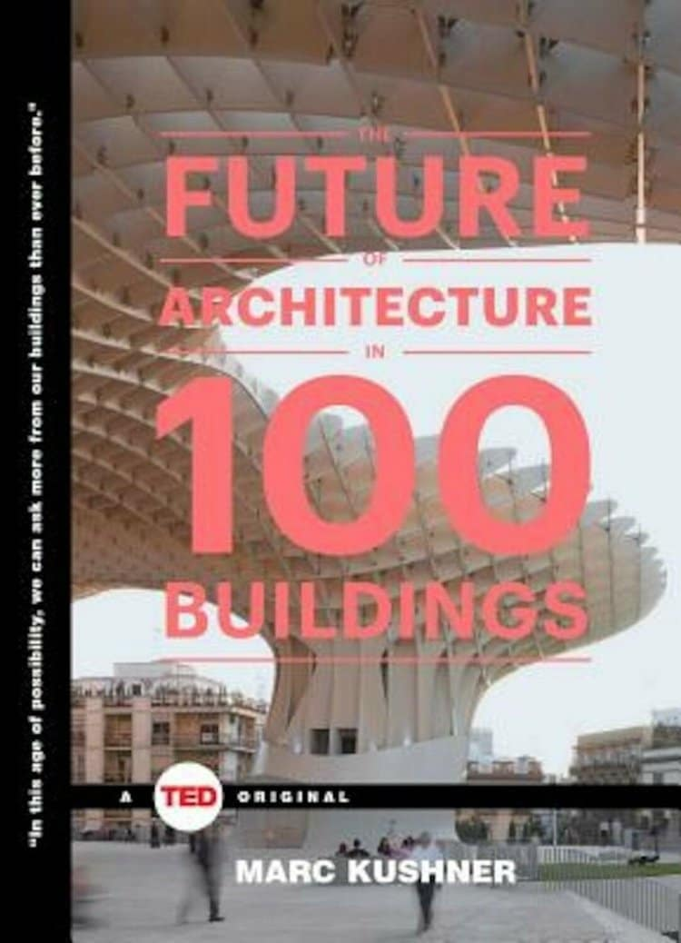 Future of Architecture in 100 Buildings - 25 Books Every Architect and Architecture Lover Should Read