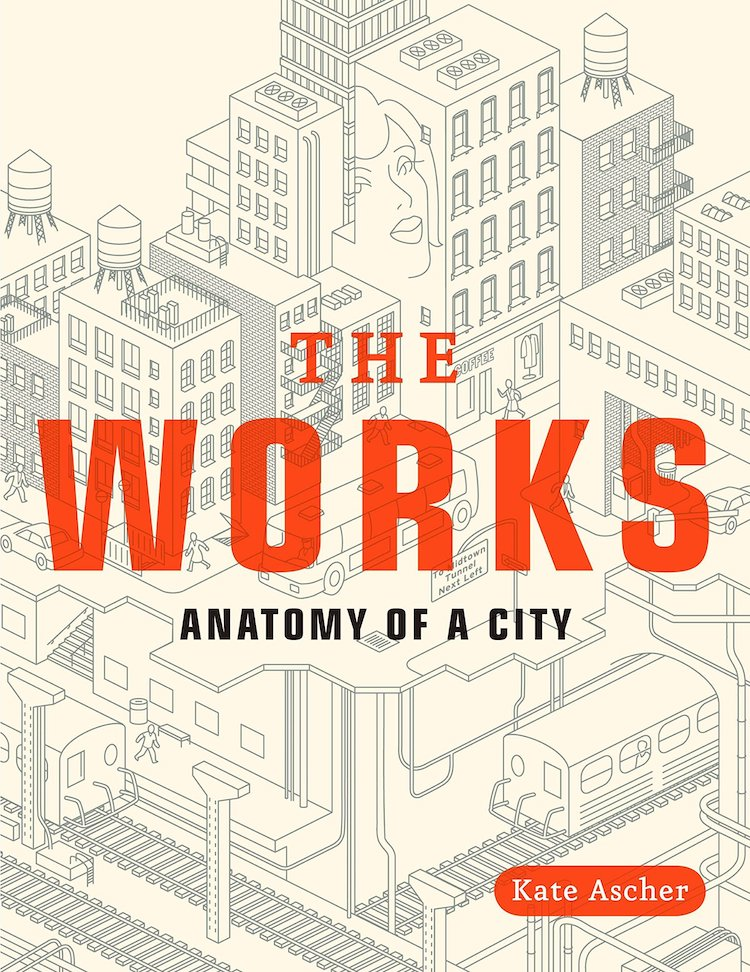 The Works Anatomy of the City - 25 Books Every Architect and Architecture Lover Should Read