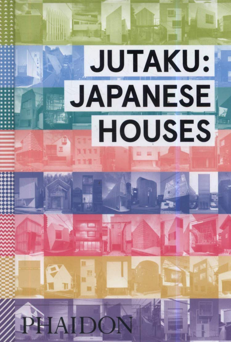 Jutaku: Japanese Houses - 25 Books Every Architect and Architecture Lover Should Read