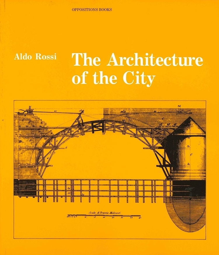The Architecture of the City - 25 Books Every Architect and Architecture Lover Should Read