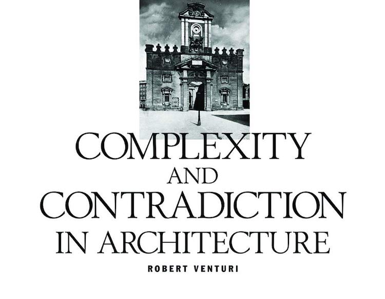 Complexity and Contradiction in Architecture - 25 Books Every Architect and Architecture Lover Should Read