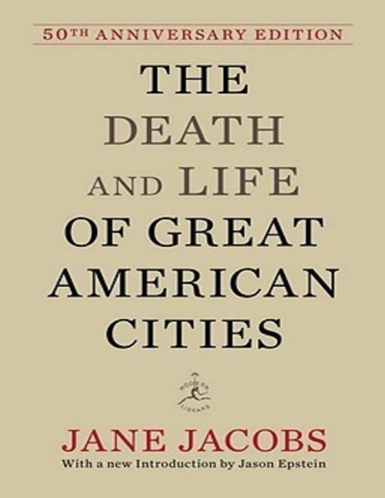 The Death an Life of Great American Cities - 25 Books Every Architect and Architecture Lover Should Read