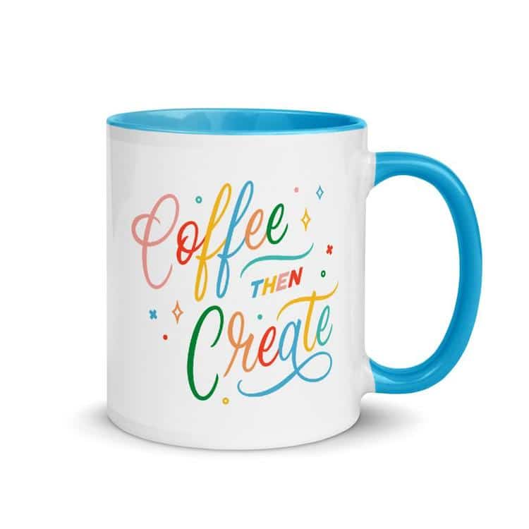 Coffee Then Create Mug