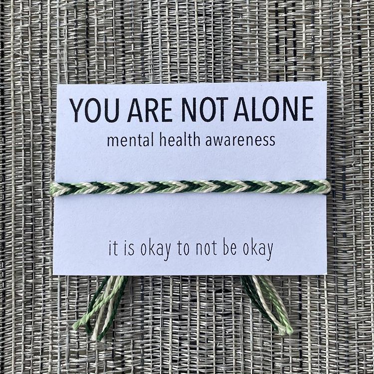 You are Not alone bracelet