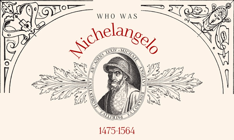 Who was Michelangelo? Get to Know the Italian Renaissance Painter and Sculptor