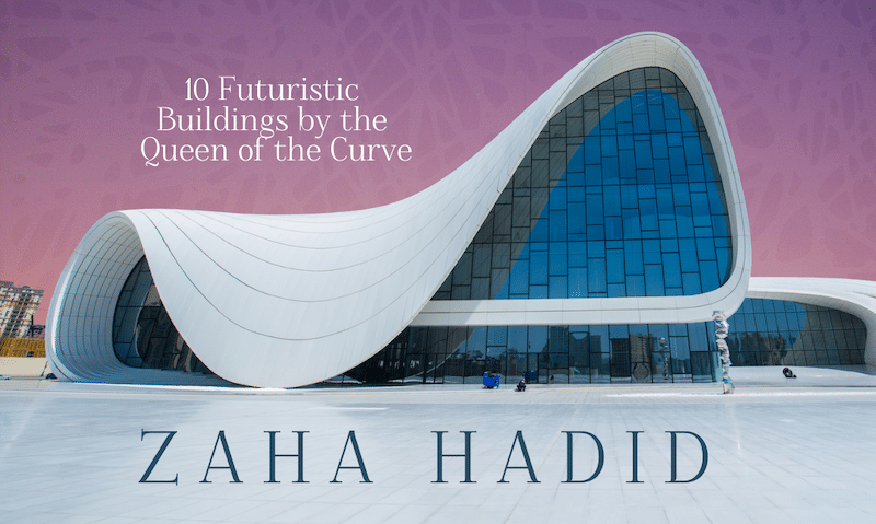 Zaha Hadid's 10 Best Futuristic Buildings