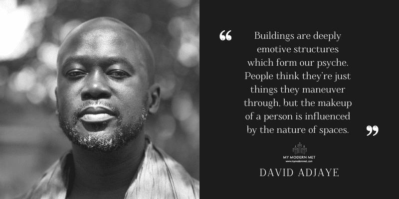 David Adjaye Architecture Quote