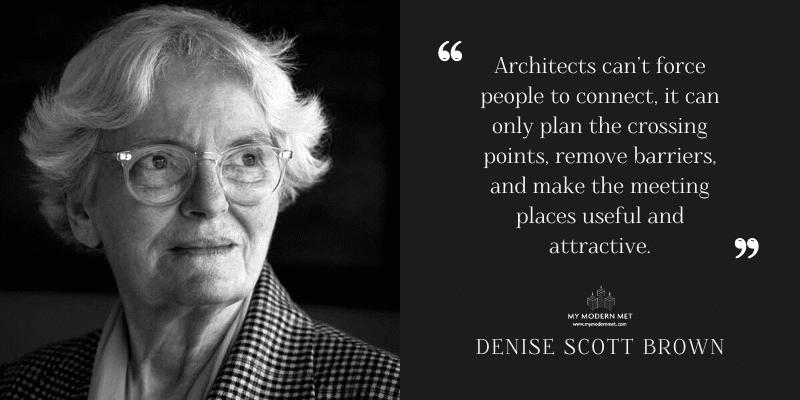 Denise Scott Brown Architecture Quote