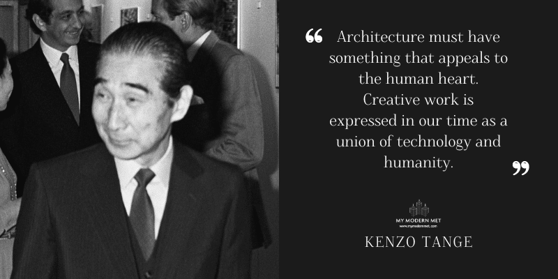 Kenzo Tange Architecture Quote