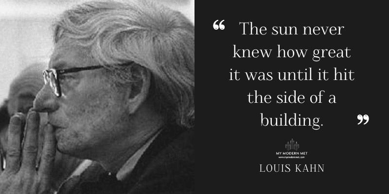 Louis Kahn Architecture Quote