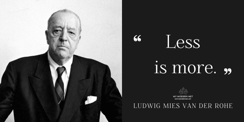 Ludwig Mies van der Rohe Architecture Quote