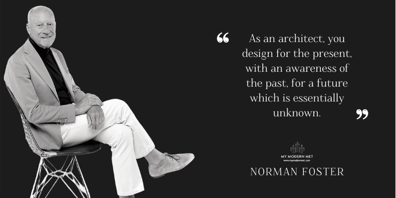 Norman Foster Architecture Quote