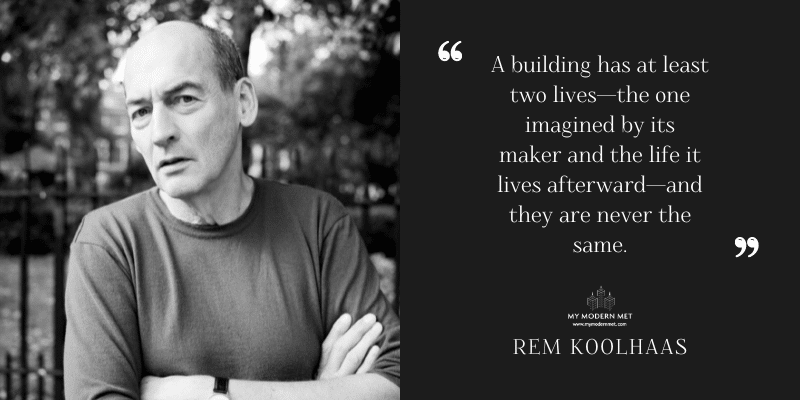 Rem Koolhaas Architecture Quote