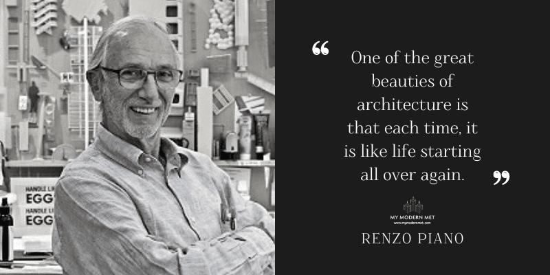 Renzo Piano Architecture Quote