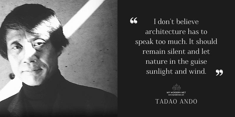 Tadao Ando Architecture Quote