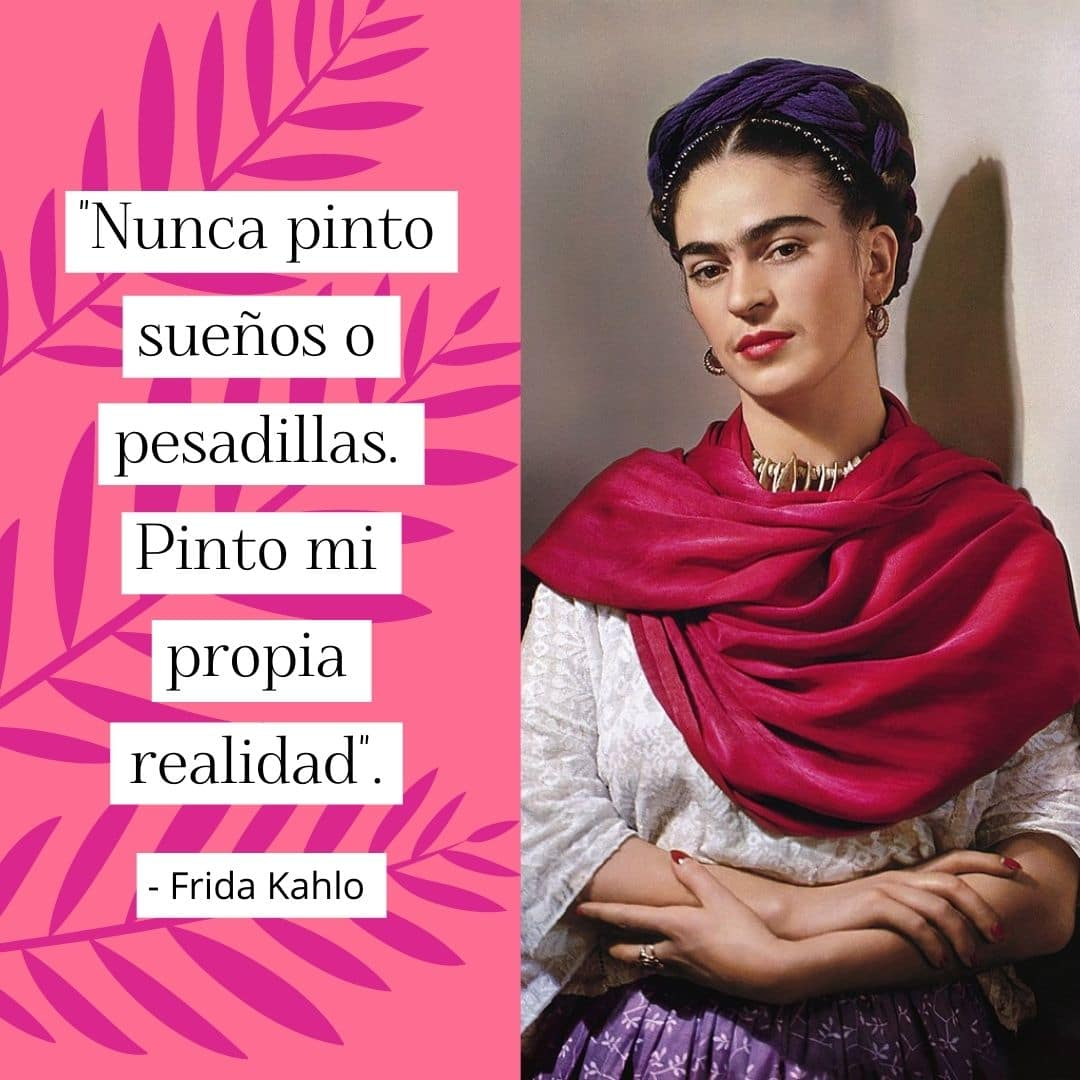 Frase de Frida Kahlo sobre el arte