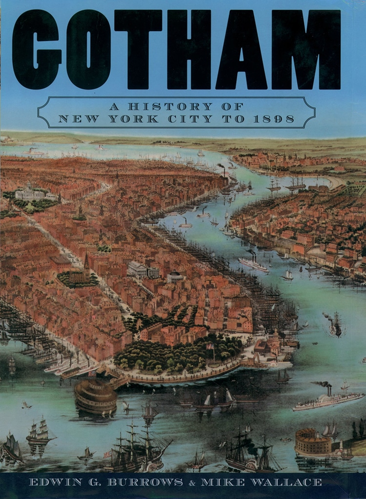 Gotham- A History of New York City to 1898