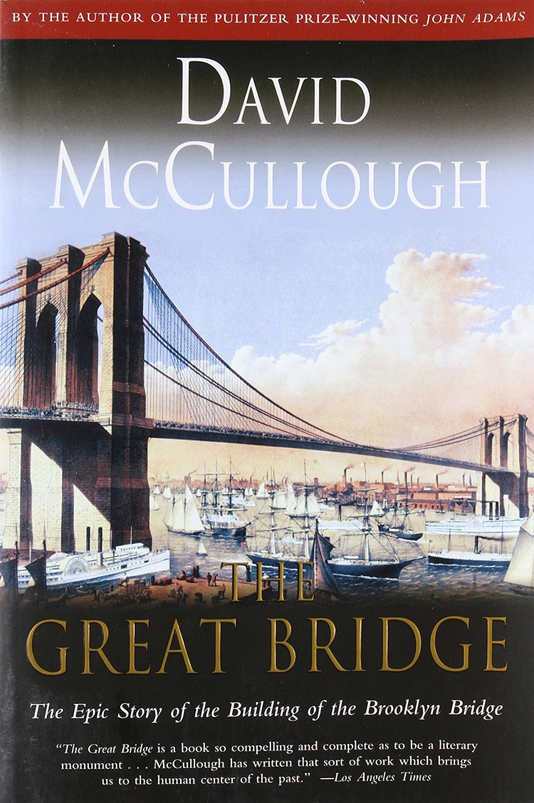 The Great Bridge- The Epic Story of the Building of the Brooklyn Bridge