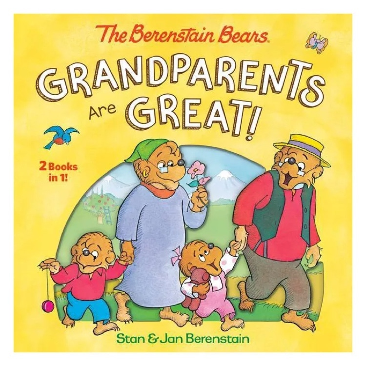 Berenstain Bears Grandparents Are Great