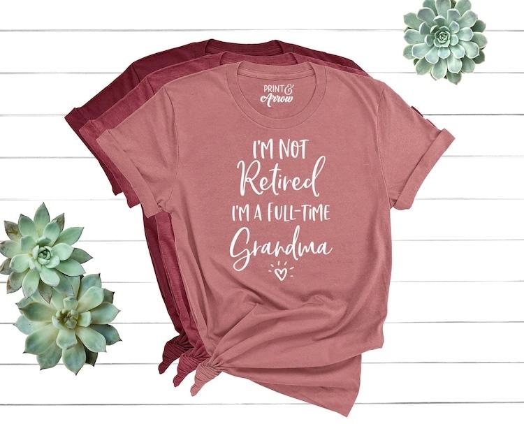 Fun T-Shirt Gift for Grandma