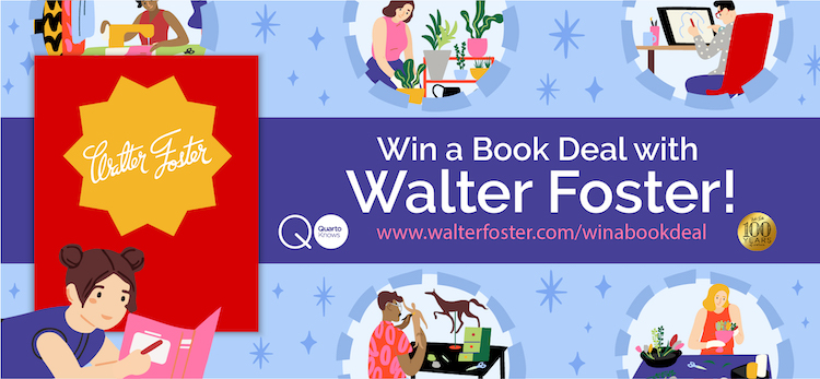 Win an Art Book Deal with Walter Foster Publishing